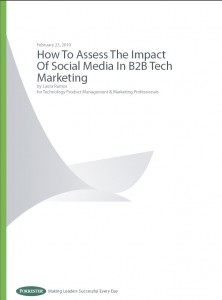 How to Assess the Impact of Social Media in B2B Tech Marketing - Forrester
