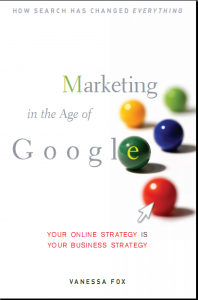 Marketing in the Age of Google by Vanessa Fox
