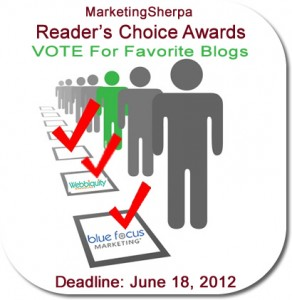 Vote Blue Focus and Webbiquity - MarketingSherpa Best Blogs