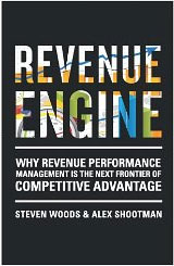 Revenue Engine by Steve Woods and Alex Shootman