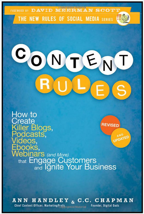 Content Rules by Ann Handley and C.C. Chapman