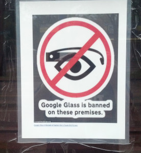 Google Glass Banned - Sign of the times?