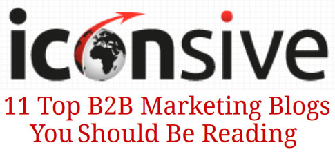 Top B2B Marketing Blogs - Iconsive