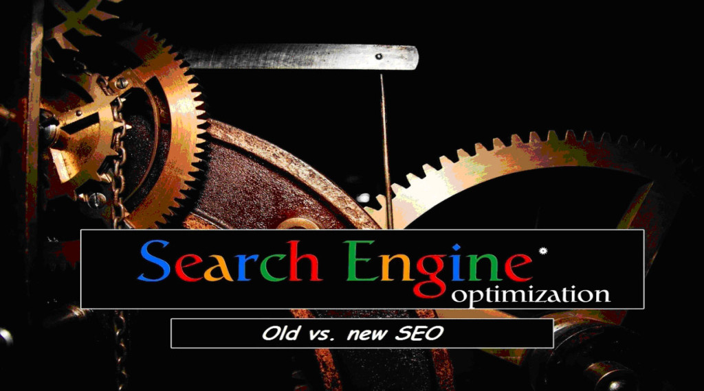Old SEO tactics vs. new SEO strategies