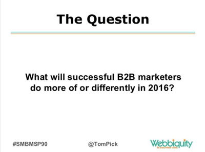 B2B Marketing Trends 2016 to 2020