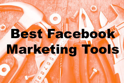 Best Facebook marketing tools