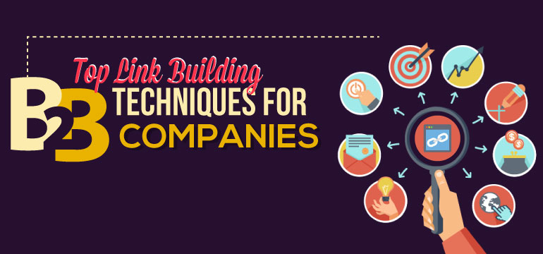 Top SEO link building techniques for B2B - infographic