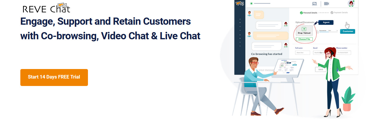 Engage, Support and Retain Customers with Co-browsing, Video Chat & Live Chat