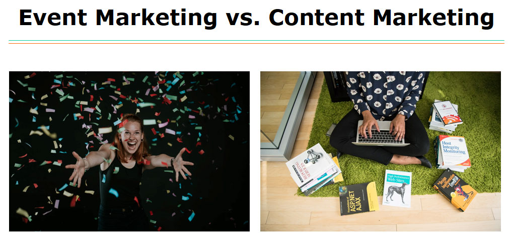 Event marketers versus content marketers
